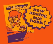 New Analog Age Book!